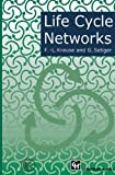 img - for Life Cycle Networks: Proceedings of the 4th CIRP International Seminar on Life Cycle Engineering 26-27 June 1997, Berlin, Germany book / textbook / text book