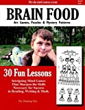 Dyslexia Games – Brain Food – Series B Book 1 (Dyslexia Games Series B) (Volume 1)