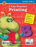 I Can Practice Printing (0769628567) by School Specialty Publishing