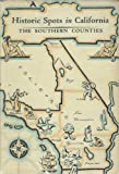 img - for Historic spots in California: The southern counties, book / textbook / text book