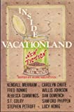 Inside Vacationland: New Fiction from the Real Maine, 1st Edition