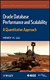 Oracle Database Performance and Scalability: A Quantitative Approach (Quantitative Software Engineering Series)