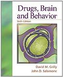 Drugs, Brain, and Behavior (6th Edition)