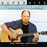 Christopher Cross Super Hits Live