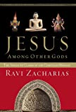 Jesus Among Other Gods: The Absolute Claims of the Christian Message