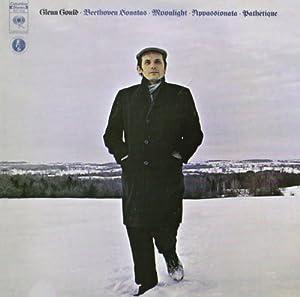 Glenn Gould Jubilee Edition: Beethoven: Beethoven Sonatas: Moonlight, Appassionata, Pathétique