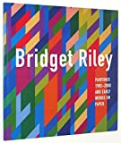 Paintings, 1982-2000 and Early Works on Paper (1878283995) by Riley, Bridget
