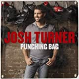 Josh Turner PUNCHING BAG [DELUXE]