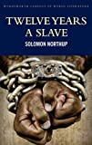 Twelve Years a Slave: Including; Narrative of the Life of Frederick Douglass