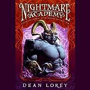 Nightmare Academy | [Dean Lorey]