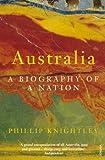 Australia: A Biography of a Nation