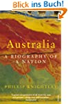 Australia: A Biography of a Nation