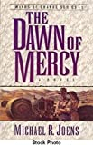 img - for The Dawn of Mercy: A Novel (Winds of Change Series) by Michael R. Joens (1996-02-02) book / textbook / text book