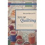 Helen Kelley's Joy of Quilting ~ Helen Kelley