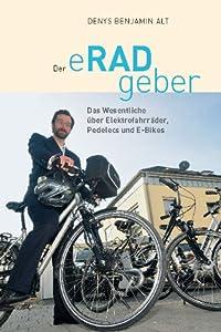 Der eRADgeber: Das Wesentliche über Elektrofahrräder, Pedelecs und E-Bikes by Verlag An der Lottbek
