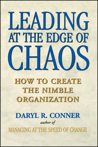 Leading at the Edge of Chaos: How to Create the Nimble Organization: How to Create the Nimble Organisation