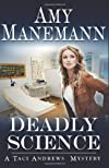 Deadly Science (Taci Andrews Mystery) (The Deadly Series (Taci Andrews Mysteries)), Ed: 1