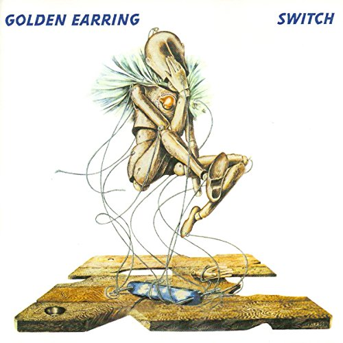 Golden Earring - Switch/To The Hilt - Zortam Music