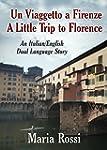 Un Viaggetto a Firenze / A Little Tri...