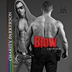 Blow: Hard Hit Book 2 | Charity Parkerson