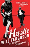 Hustle (0099516438) by Ferguson, Will