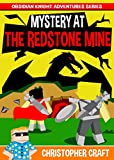 Mystery At The Redstone Mine: Adventures Of An Obsidian Knight :: Interdimensional Dragons - OverLords & Talismans :: It All Began Here...
