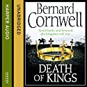 Death of Kings (       UNABRIDGED) by Bernard Cornwell Narrated by Stephen Perring