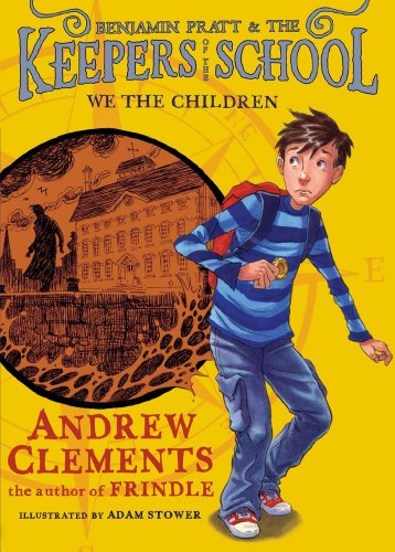 Kids on Fire: Benjamin Pratt and the Keepers of the School Series For Tweens