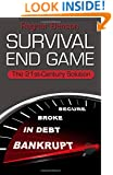 SURVIVAL END GAME: The 21st Century Solution