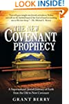 The New Covenant Prophecy: A Supernat...