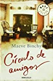 Maeve Binchy Circulo de amigos / Circle of Friends