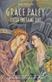 Later the Same Day (King Penguin) (0140087621) by Paley, Grace
