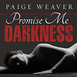 Promise Me Darkness Audiobook