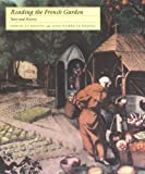 img - for Reading the French Garden: Story and History by Le Dantec Denise Le Dantec Jean-Pierre (1993-05-04) Paperback book / textbook / text book
