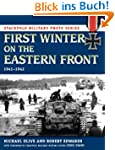 First Winter on the Eastern Front: 19...