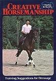 img - for Creative Horsemanship book / textbook / text book
