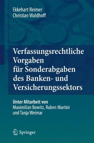 Verfassungsrechtliche Vorgaben Für Sonderabgaben Des Banken- Und Versicherungssektors (German Edition)