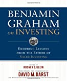 Benjamin Graham on Investing: Enduring Lessons from the Father of Value Investing (0071621423) by Graham, Benjamin