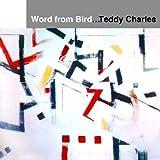 echange, troc Teddy Charles - Word From Bird