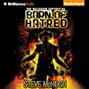 Born of Hatred: The Hellequin Chronicles, Book 2 Audiobook by Steve McHugh Narrated by James Langton