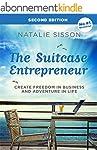 The Suitcase Entrepreneur: Create fre...