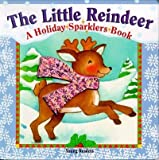 img - for The Little Reindeer (Holiday Sparklers) book / textbook / text book