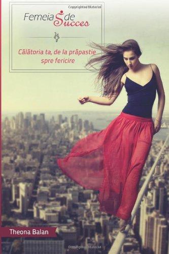 Femeia de Succes: Calatoria ta, de la prapastie spre fericire