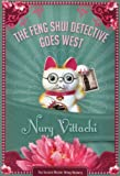 Nury Vittachi The Feng Shui Detective Goes West (Master Wong Mysteries)