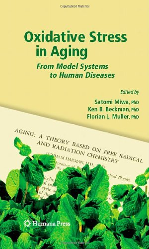 Oxidative Stress in Aging: From Model Systems to Human Diseases (Aging Medicine) Picture