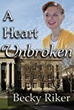 img - for A Heart Unbroken (The Heart of Minnesota) (Volume 2) book / textbook / text book