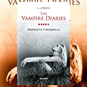 Mørkets frembrud (The Vampire Diaries 5) | L. J. Smith