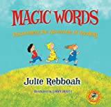 Magic Words: Discovering the Adventure of Reading (Catch the Reading Bug)