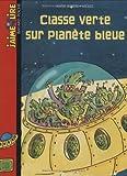 """Afficher """"Classe verte sur la planète bleue"""""""