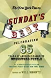 img - for The New York Times Sunday's Best: Celebrating 65 Years of America's Favorite Crossword Puzzle: 75 classic Sunday puzzles from the pages of The New York Times book / textbook / text book